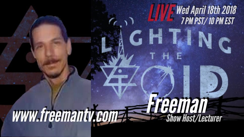 Host And Occult Researcher Freeman From Freeman Tv Lighting The Void